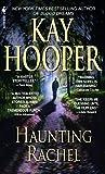 Hooper, Kay: Haunting Rachel
