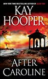 Hooper, Kay: After Caroline