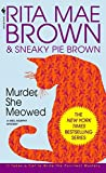Brown, Rita Mae: Murder She Meowed