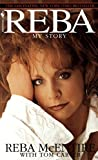 McEntire, Reba: Reba : My Story