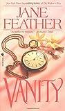 Feather, Jane: Vanity