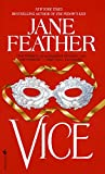 Feather, Jane: Vice