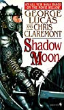 Chris Claremont: Shadow Moon (Chronicles of the Shadow War, Book 1)