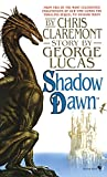 Lucas, George: Shadow Dawn