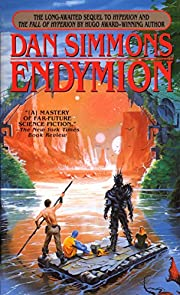 Endymion (Hyperion) by Dan Simmons