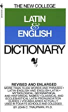 The New College Latin & English Dictionary…