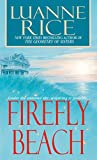 Rice, Luanne: Firefly Beach