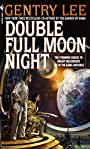 Double Full Moon Night: A Novel - Gentry Lee