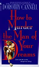 How to Murder the Man of Your Dreams by&hellip;