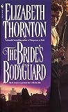 Thornton, Elizabeth: The Bride's Bodyguard