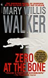 Walker, Mary Willis: Zero at the Bone