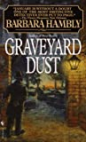 Hambly, Barbara: Graveyard Dust