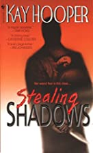 Stealing Shadows di Kay Hooper