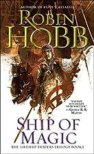 Ship of Magic (The Liveship Traders, Book 1)…