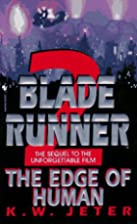 Blade Runner 2: The Edge of Human by K. W.…