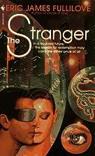 The Stranger by Eric James Fullilove
