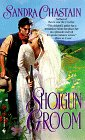 Chastain, Sandra: Shotgun Groom