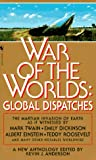 Anderson, Kevin J.: War of the Worlds : Global Dispatches