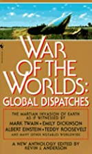 War of the Worlds: Global Dispatches by…