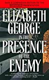 Elizabeth George: In the Presence of the Enemy