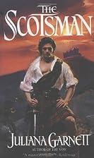 The Scotsman by Juliana Garnett