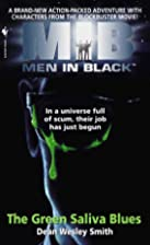 Men in Black: The Green Saliva Blues (Men in…