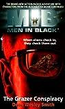 Smith, Dean Wesley: Men in Black: The Grazer Conspiracy