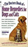 Prevention Magazine Health Books: The Doctors Book of Home Remedies for Dogs and Cats