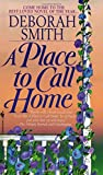 Smith, Deborah: A Place to Call Home