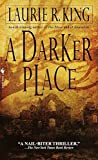 King, Laurie R.: A Darker Place