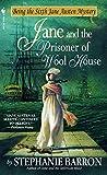 Barron, Stephanie: Jane and the Prisoner of Wool House (Jane Austen Mystery)