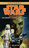 Jeter, K. W.: Star Wars: Slave Ship