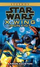 Iron Fist (Star Wars: X-Wing Series, Book 6)…