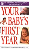 American Academy Of Pediatrics: Your Baby's First Year
