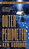 Goddard, Kenneth: Outer Perimeter