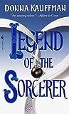 Kauffman, Donna: Legend of the Sorcerer