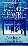 Crombie, Deborah: And Justice There Is None