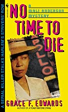 No Time to Die (Mali Anderson Mystery) by…