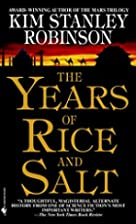 The Years of Rice and Salt by Kim Stanley&hellip;