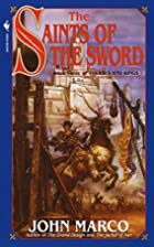 The Saints of the Sword by John Marco