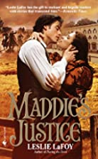 Maddie's Justice by Leslie Lafoy