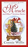 Willis, Connie: Miracle and Other Christmas Stories