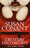 Conant, Susan: Creature Discomforts (Dog Lover's Mysteries)