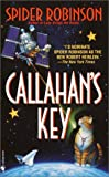 Robinson, Spider: Callahan&#39;s Key
