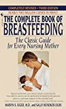 Eiger, Marvin S.: The Complete Book of Breastfeeding