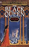 Rusch, Kristine Kathryn: The Black Queen (Black Throne, Book 1)