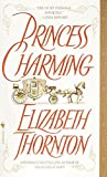 Thornton, Elizabeth: Princess Charming