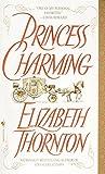 Thornton, Elizabeth: Princess Charming