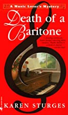 Death of a Baritone by Karen Sturges