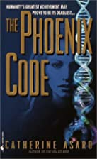 The Phoenix Code by Catherine Asaro